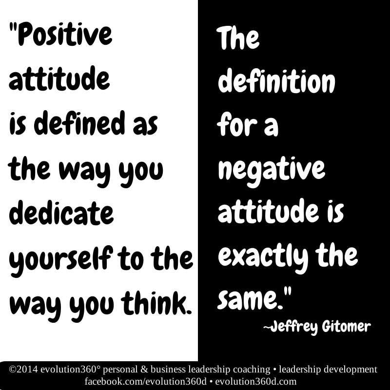 Motivational Quotes: Positive Attitude Defined